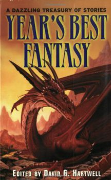 Year's Best Fantasy, edited by David G. Hartwell