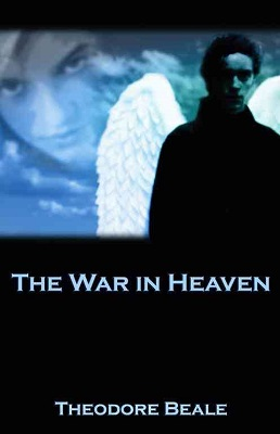 The War in Heaven, by Theodore Beale