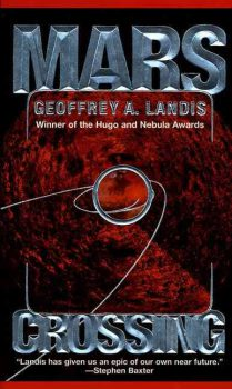Mars Crossing, by Geoffrey A. Landis