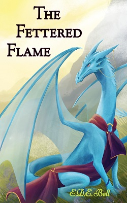 The Fettered Flame, by E.D.E. Bell