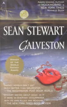 Galveston, by Sean Stewart