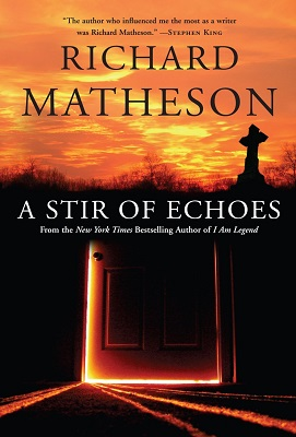 A Stir of Echoes, by Richard Matheson