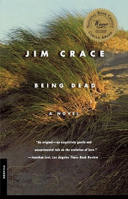 Being Dead, by Jim Crace