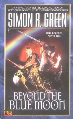 Beyond the Blue Moon, by Simon R. Green