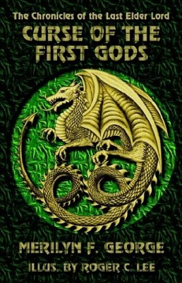 Curse of the First Gods, by Merilyn F. George