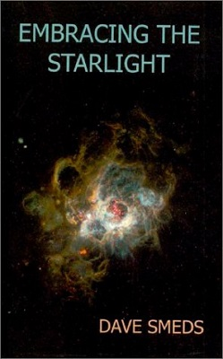 Embracing the Starlight, by Dave Smeds