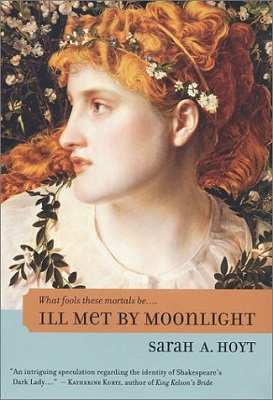 Ill Met by Moonlight, by Sarah A. Hoyt