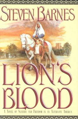 Lion's Blood, by Steven Barnes