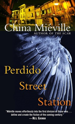 Perdido Street Station, by China Mieville