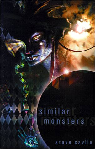 Similar Monsters, by Steve Savile