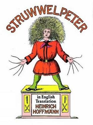 Struwwelpeter, by Heinrich Hoffmann