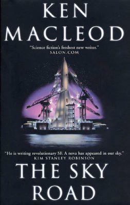 The Sky Road, by Ken MacLeod