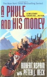 a-phule-and-his-money-by-robert-lynn-asprin-peter-j-heck cover