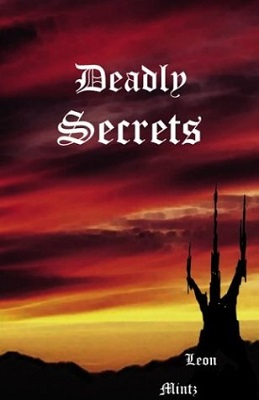 Deadly Secrets, by Leon Mintz