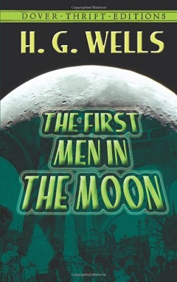 First Men in the Moon, by H.G. Wells