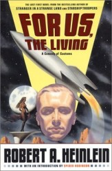 for-us-the-living-by-robert-a-heinlein cover