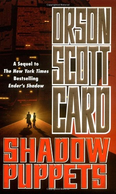 Shadow Puppets, by Orson Scott Card