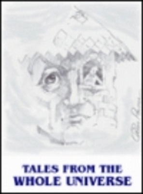 Tales From the Whole Universe, edited by Catherine Shaffer