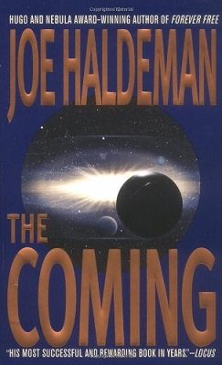 The Coming, by Joe Haldeman