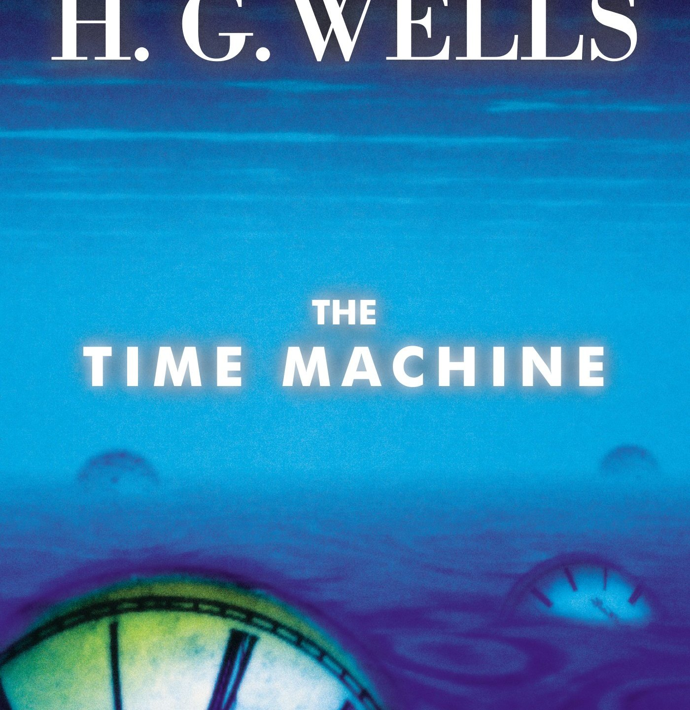The Time Machine, by H.G. Wells