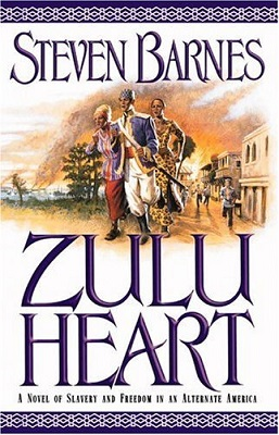Zulu Heart, by Steven Barnes