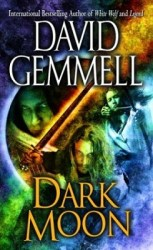 Dark Moon, by David Gemmell cover