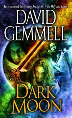 Dark Moon, by David Gemmell