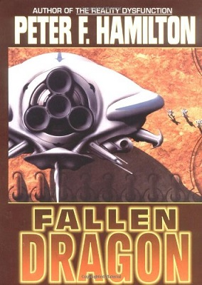 Fallen Dragon, by Peter F. Hamilton