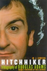hitchhiker-a-biography-of-douglas-adams-by-m-j-simpson cover