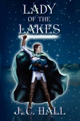 Lady of the Lakes, by J. C. Hall