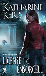 License to Ensorcell, by Katharine Kerr book cover