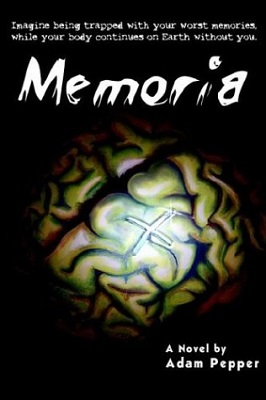 Memoria, by Adam Pepper