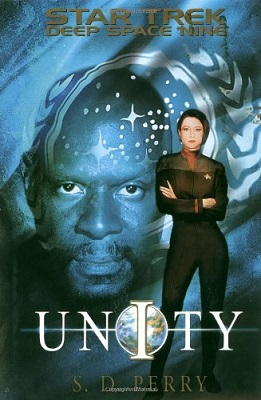 Deep Space 9: Unity, by S. D. Perry