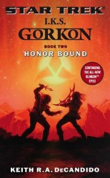 I.K.S. Gorkon Honor Bound, by Keith R.A. DeCandido book cover