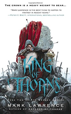 King of Thorns, by Mark Lawrence