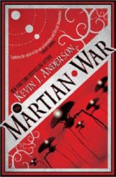 Martian War, by Kevin J. Anderson book cover