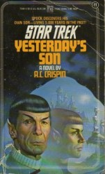 Star Trek Original Series Yesterday's Son, by A. C. Crispin book cover