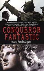 Conqueror Fantastic, edited by Pamela Sargent book cover