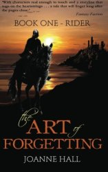 Rider The Art of Forgetting 1, by Joanne Hall Book cover