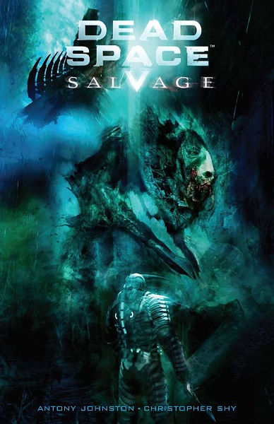 Dead Space: Salvage, by Christopher Shy