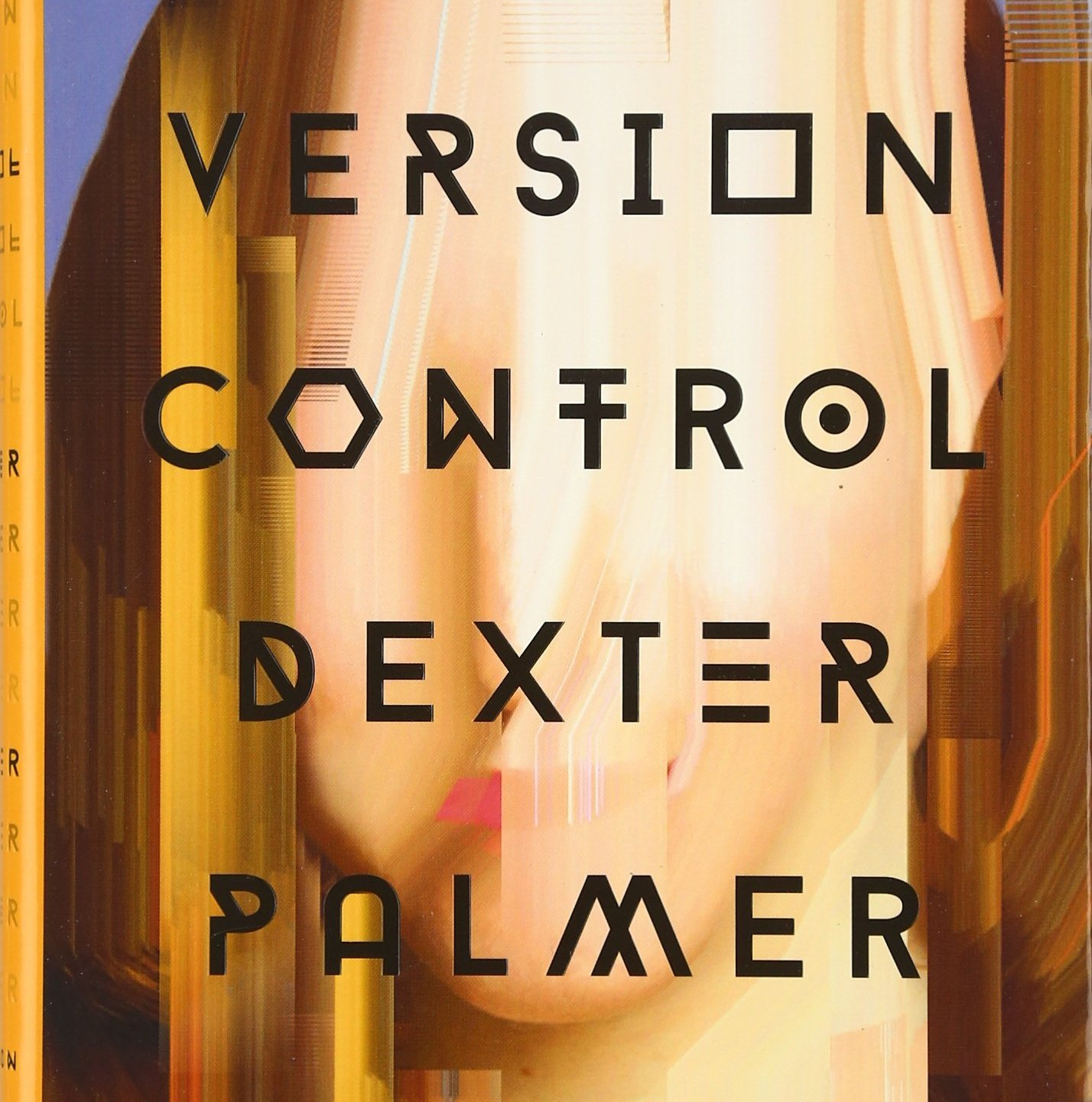 Version Control, by Dexter Palmer