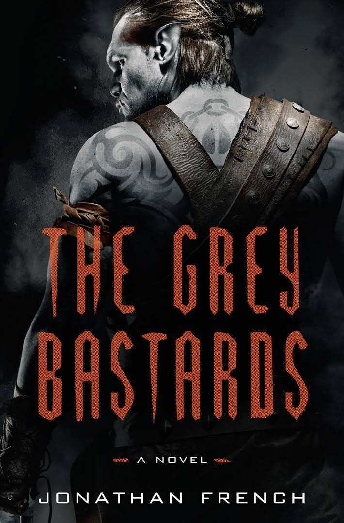 PR: The Grey Bastards, by Jonathan French