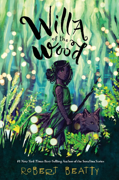 PR: Willa of the Wood, by Robert Beatty