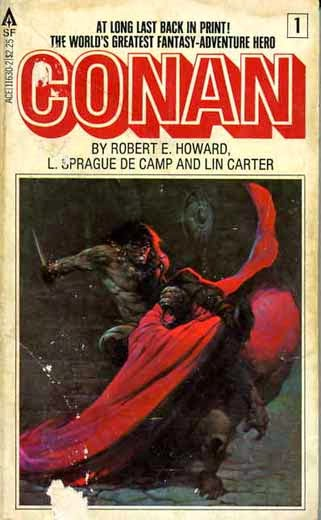Conan, by Robert E. Howard, L. Sprague de Camp, and Lin Carter