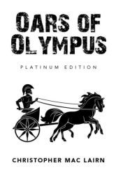 Oars of Olympus, by Christopher Mac Lairn cover image