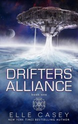 Drifters Alliance, by Elle Casey book cover