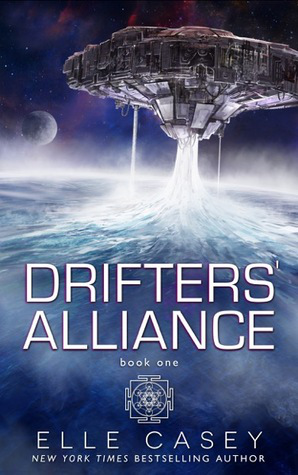 Drifters' Alliance, by Elle Casey