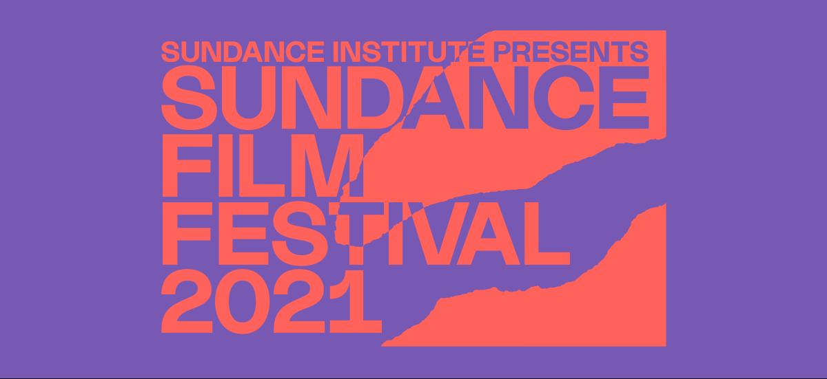 Sundance Festival 2021