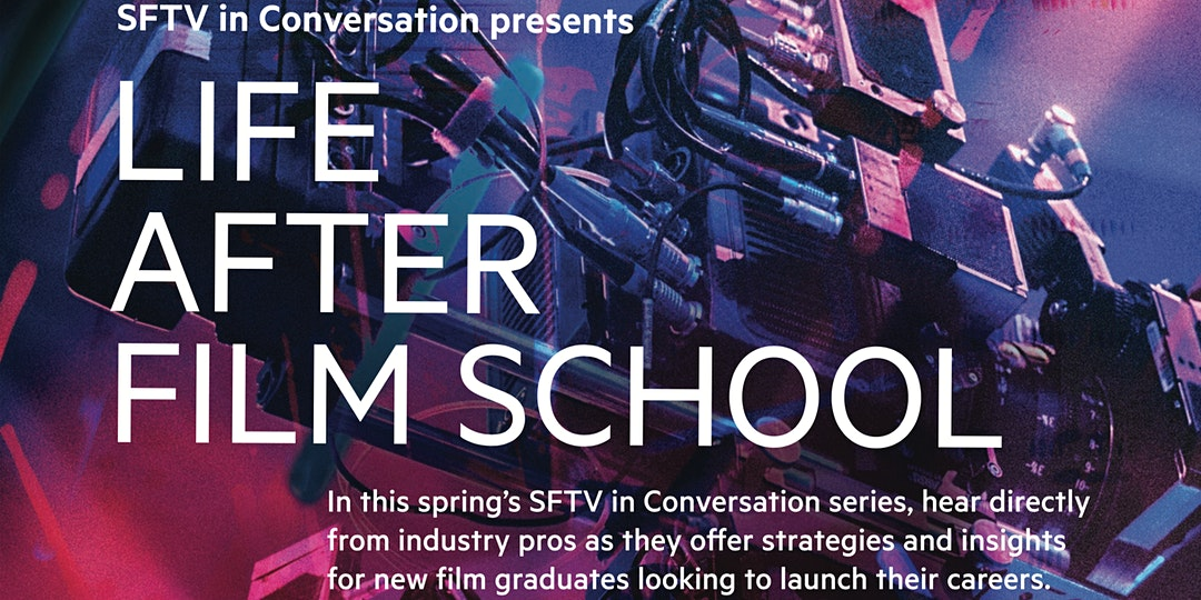 SFTV in Conversation - Life After Film School: Life After LMU