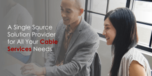 Single Source Cable Services